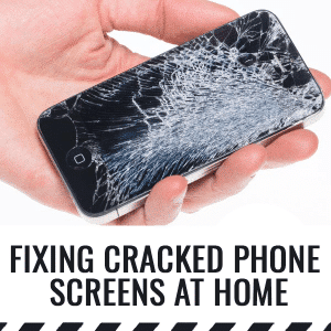 Fixing Cracked Phone Screens At Home